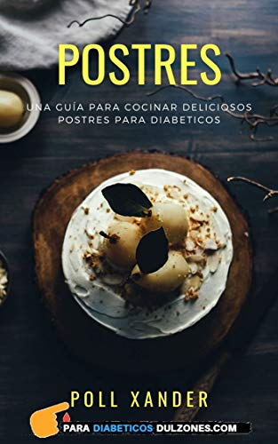 Ideas de Postre para Personas con Diabetes