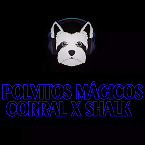 Polvitos Mágicos [Explicit]