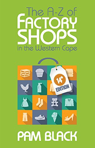 The A-Z of Factory Shops in the Western Cape (English Edition)
