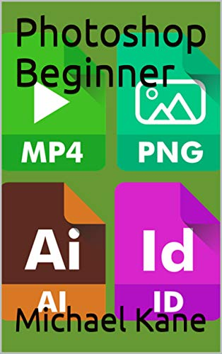 Photoshop Beginner (English Edition)