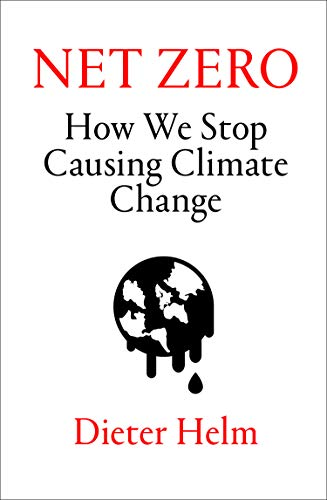 Net Zero: How We Stop Causing Climate Change