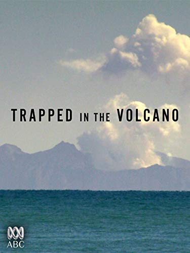 Trapped in the Volcano