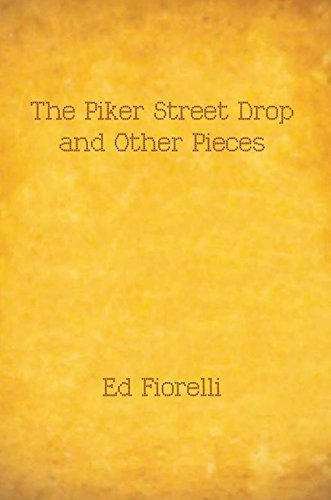 The Piker Street Drop and Other Pieces (English Edition)