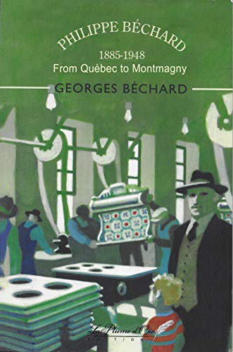 Phillipe Béchard (1885-1948) From Québec to Montmagny: The Bélanger Cookbook (English Edition)