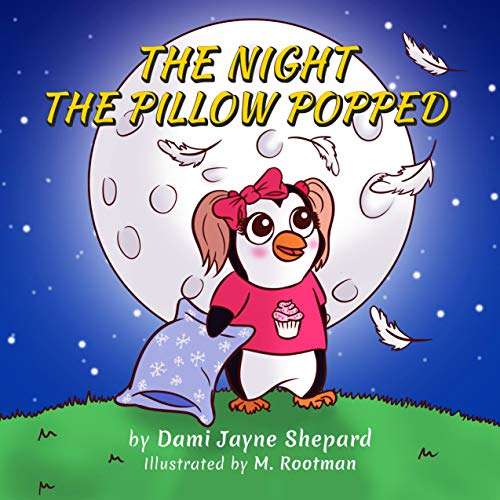 The Night the Pillow Popped (English Edition)