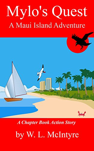 Mylo's Quest - A Maui Island Adventure (English Edition)