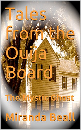 Tales from the Ouija Board: The Mystic Ghost (English Edition)