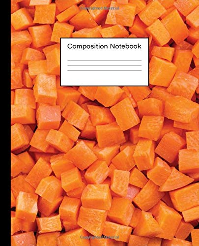 Carrot Composition Notebook: Wide Ruled Blank Lined Paper Notebook Journal | Cute Chopped Carrot Cubes Root Vegetable Pattern Themed Workbooks for ... to School and Home College Work Writing Notes