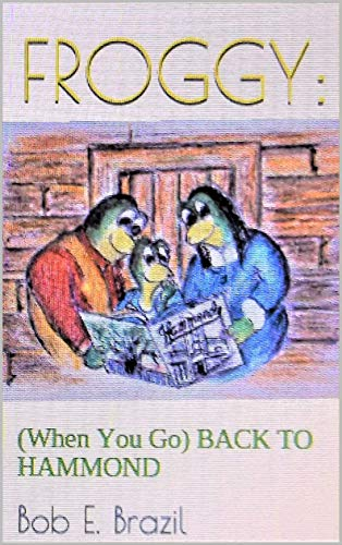 FROGGY:: (When You Go) BACK TO HAMMOND (English Edition)
