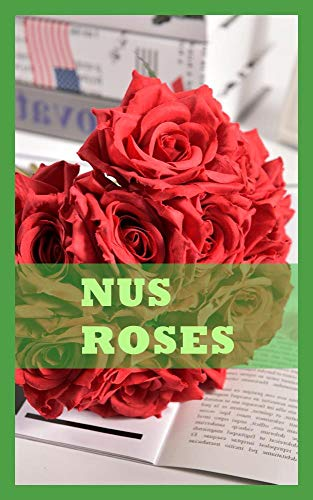 NUS ROSES (French Edition)