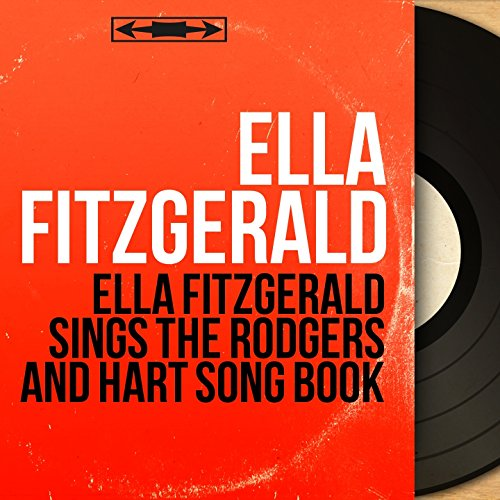 Ella Fitzgerald Sings the Rodgers and Hart Song Book (feat. Buddy Bregman Orchestra) [Mono Version]