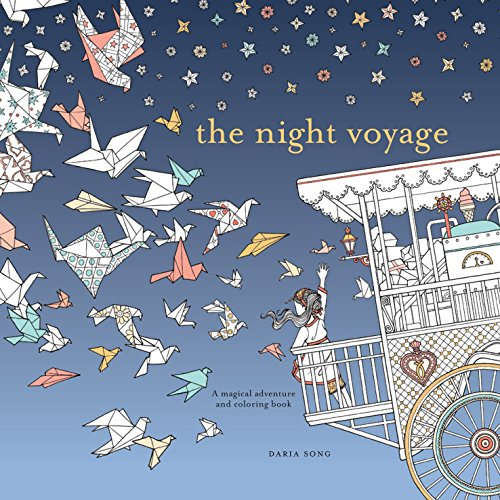 The Night Voyage:  Magical Adventure and Coloring Book (Time Adult Coloring Books)