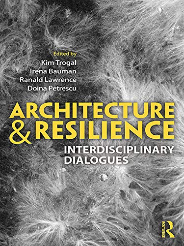 Architecture and Resilience: Interdisciplinary Dialogues (English Edition)